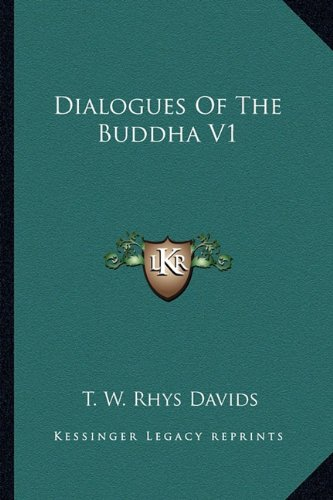 9781162969459: Dialogues of the Buddha V1