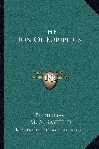 9781162977584: The Ion Of Euripides