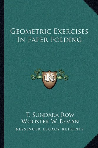 9781162978222: Geometric Exercises In Paper Folding