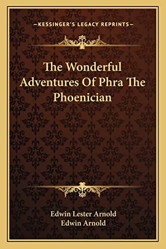 9781162978420: The Wonderful Adventures Of Phra The Phoenician