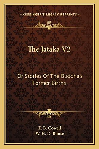 9781162979519: The Jataka V2: Or Stories Of The Buddha's Former Births