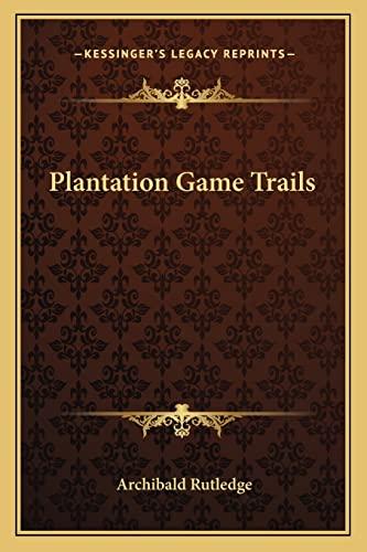 9781162981390: Plantation Game Trails