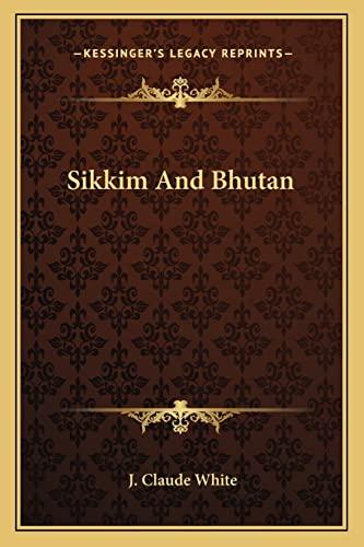 9781162981567: Sikkim And Bhutan