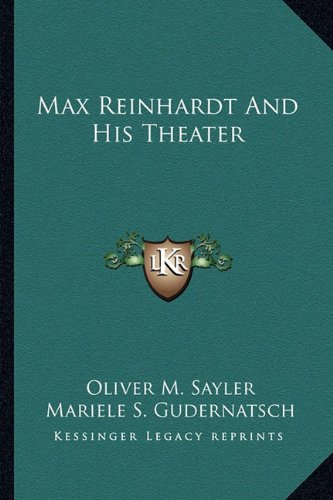 9781162981871: Max Reinhardt And His Theater