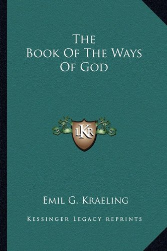 9781162987538: The Book Of The Ways Of God