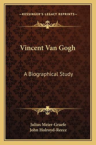 9781162988078: Vincent Van Gogh: A Biographical Study