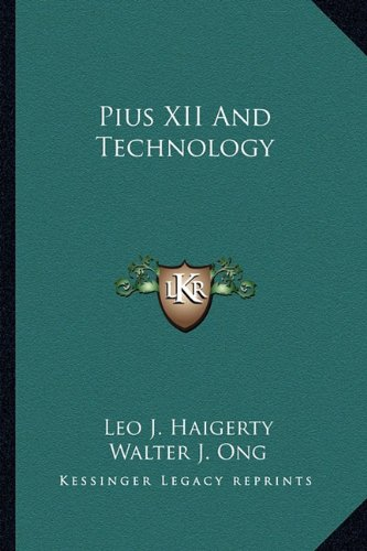 9781162989808: Pius XII And Technology