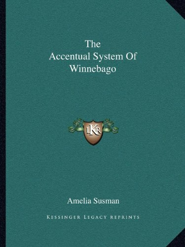 9781162990453: The Accentual System Of Winnebago