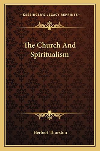 9781162990958: The Church And Spiritualism