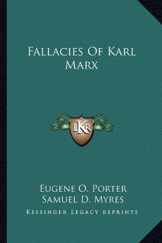 9781162994635: Fallacies Of Karl Marx