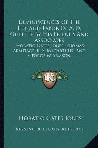 Reminiscences Of The Life And Labor Of