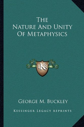 9781162995915: The Nature And Unity Of Metaphysics