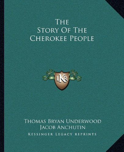 9781162995939: The Story Of The Cherokee People