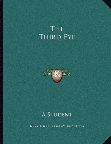 9781162997575: The Third Eye