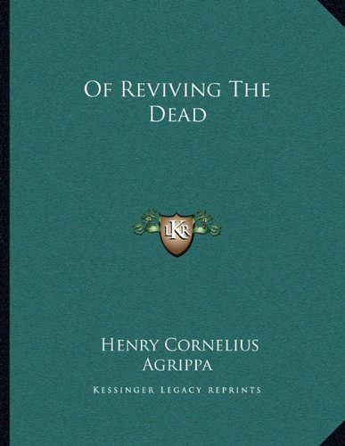 9781162998633: Of Reviving The Dead