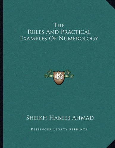 The Rules And Practical Examples Of Numerology (1162998873) by Ahmad, Sheikh Habeeb