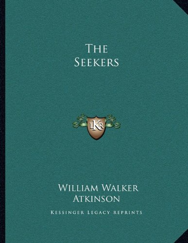 9781163000915: The Seekers