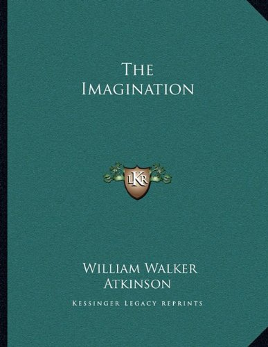 9781163001783: The Imagination