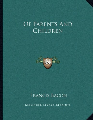 9781163002209: Of Parents And Children