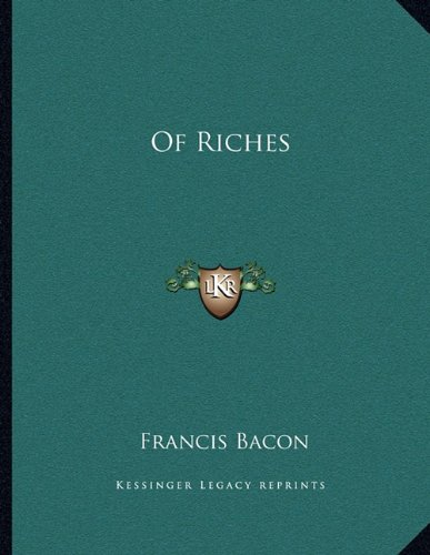 9781163002827: Of Riches