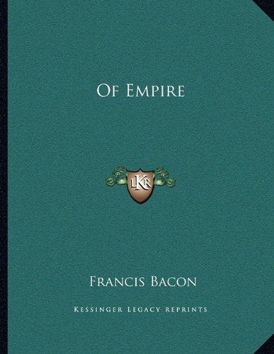 9781163002964: Of Empire