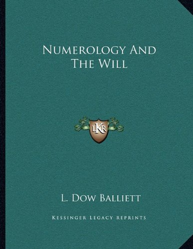 9781163003459: Numerology And The Will