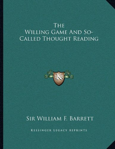 9781163003701: The Willing Game And So-Called Thought Reading