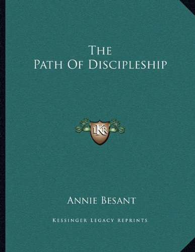 9781163004609: The Path Of Discipleship