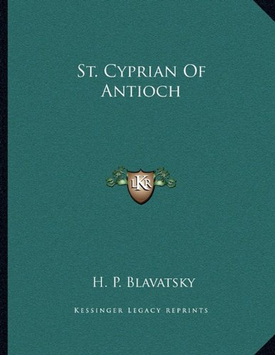 9781163005163: St. Cyprian of Antioch
