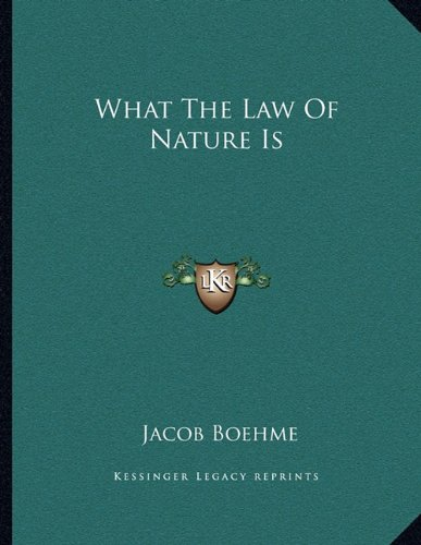 9781163006511: What The Law Of Nature Is