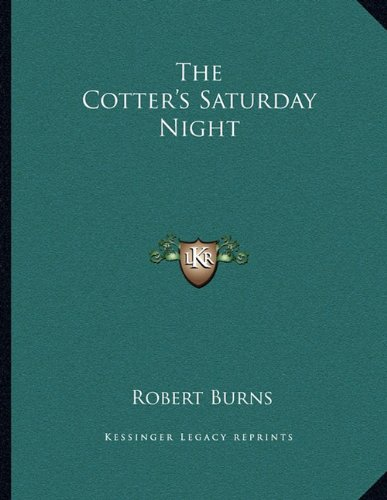 9781163009734: The Cotter's Saturday Night