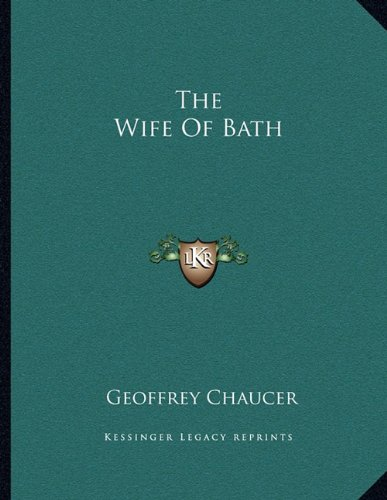 9781163010983: The Wife of Bath