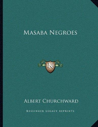 9781163011102: Masaba Negroes
