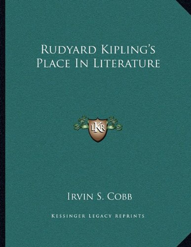Rudyard Kipling's Place In Literature (1163012874) by Irvin S. Cobb