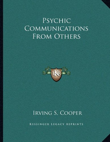9781163013984: Psychic Communications From Others