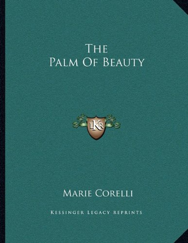 The Palm Of Beauty (1163014095) by Marie Corelli