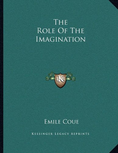 9781163014370: The Role Of The Imagination
