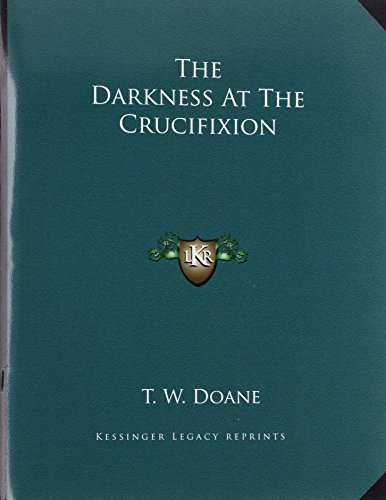 9781163018187: The Darkness At The Crucifixion