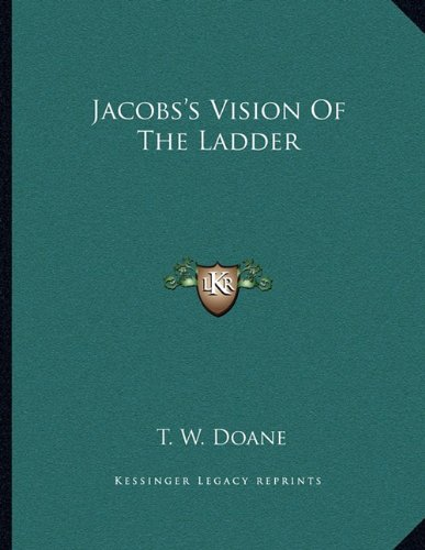 Jacobs's Vision Of The Ladder