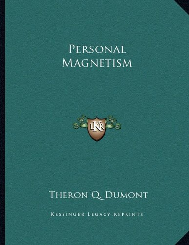 9781163018880: Personal Magnetism