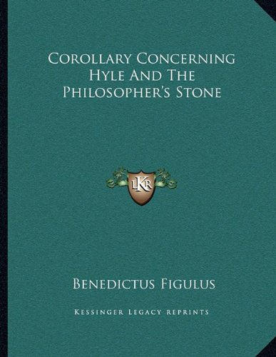 Corollary Concerning Hyle And The Philosopher`s Stone