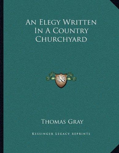 9781163022184: An Elegy Written In A Country Churchyard