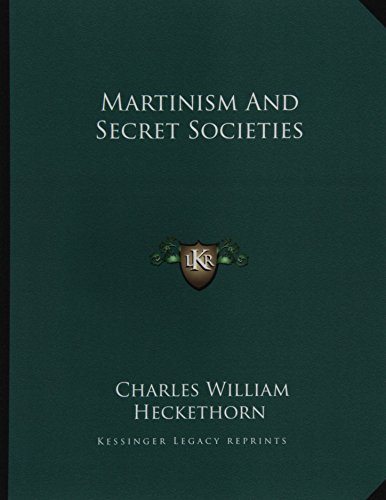 9781163024140: Martinism And Secret Societies