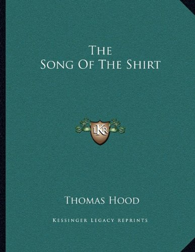 9781163025994: The Song Of The Shirt