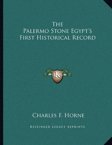 9781163026328: The Palermo Stone Egypt's First Historical Record