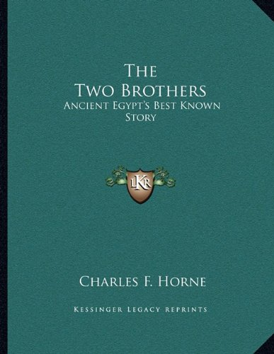 9781163027035: The Two Brothers: Ancient Egypt's Best Known Story