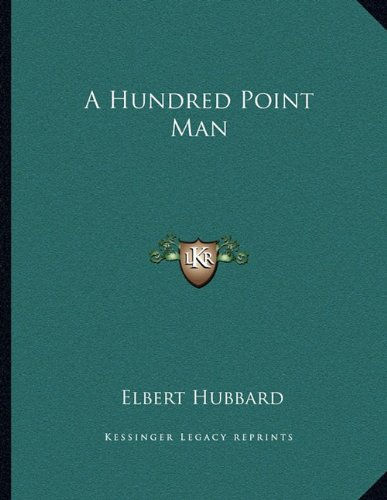 9781163028506: A Hundred Point Man