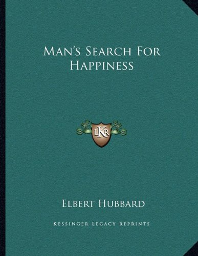9781163031131: Man's Search For Happiness