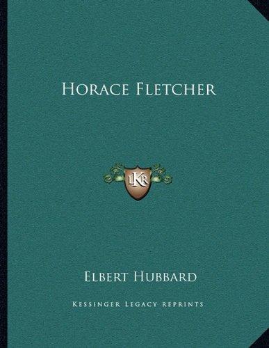 9781163031360: Horace Fletcher
