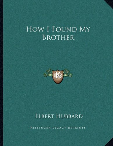 9781163031490: How I Found My Brother